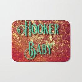 Nasty Girls: Hooker Baby Bath Mat