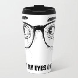 I Got My Eyes On You - Scribble Artwork Travel Mug