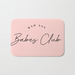 bad ass babes club Bath Mat