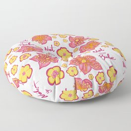 Pink and Yellow Floral 'Not Your Babe' print Floor Pillow