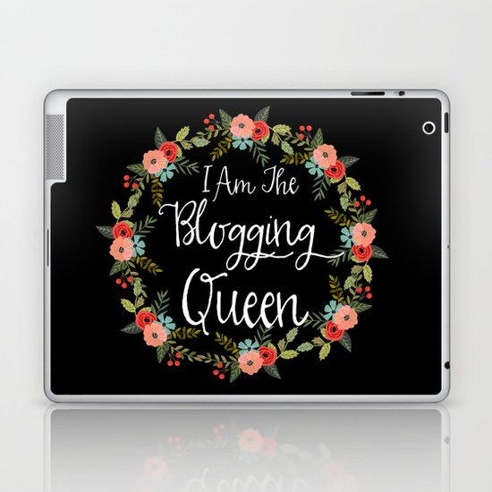 I Am The Blogging Queen Laptop & iPad Skin
