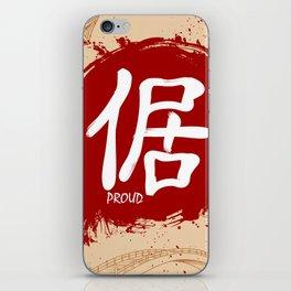 Japanese kanji - Proud iPhone Skin