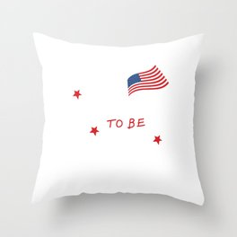 Free to be Me Patriotic Graphic T-shirt Throw Pillow