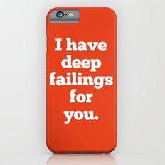 Deep Failings For You iPhone 6s Slim Case