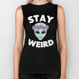 Stay Weird, Normal is Boring Biker Tank