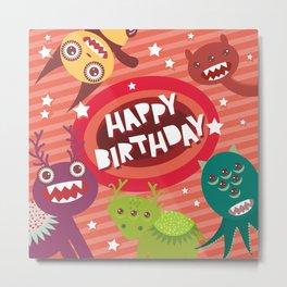 Happy birthday Funny monsters card Metal Print