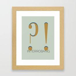 Interrobang (?!) Framed Art Print
