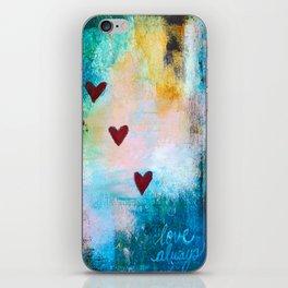 Love Always... iPhone Skin
