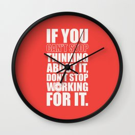 Lab No. 4 - If You Cannot Stop Thinking About It Gym Motivational Quotes Poster Wall Clock