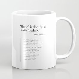 Hope is the thing with feathers by Emily Dickinson Coffee Mug