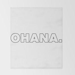 Ohana. Throw Blanket