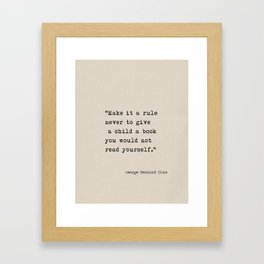 J.B.Shaw quote Framed Art Print