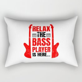 Relax The Bass Player Is Here | Music Instrument Rectangular Pillow