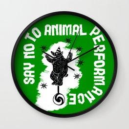 Say NO to Animal Performance - Bear Wall Clock