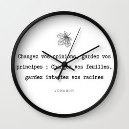 Gardez vos principes Wall Clock