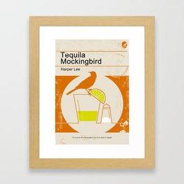 Tequila Mockingbird Framed Art Print