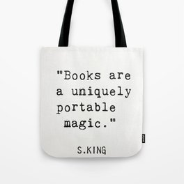 """Books are a uniquely portable magic."" Tote Bag"