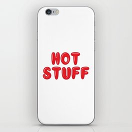 So Hot Stuff iPhone Skin