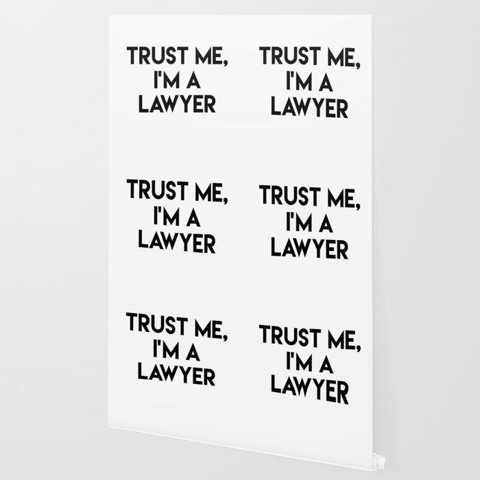 Trust me I'm a lawyer Wallpaper