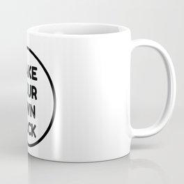 make your own luck Coffee Mug