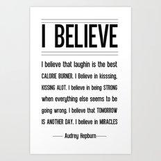 I BELIEVE - Audrey Hepburn Art Print