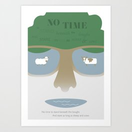 NO TIME TO STAND BENEATH THE BOUGHS Art Print