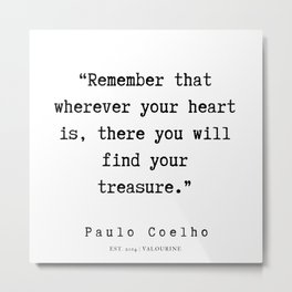 7 | Paulo Coelho Quotes | 190703 Metal Print