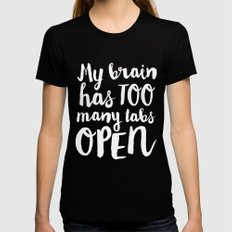 My Brain Has Too Many Tabs Open Womens Fitted Tee Black MEDIUM