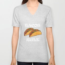 Tacos Rule Graphic Mexican T-shirt Unisex V-Neck