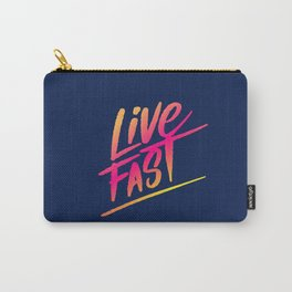 live fast Carry-All Pouch