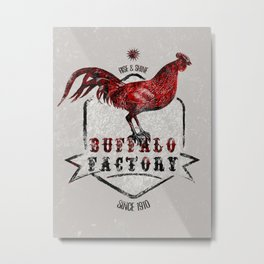 BUFFALO FACTORY  Rooster Metal Print
