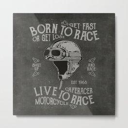 Born to Race Motorcycle Vintage Chalkboard Poster Metal Print