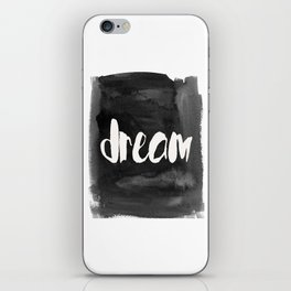 Free standing wooden black white dream sign. Home decor iPhone Skin