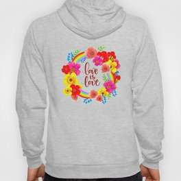 LGBT, Gay and Lesbian Quotes, Designs of Rainbows Flags and Hearts (40) Hoody
