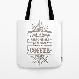 Without Coffee // Warning Label Tote Bag