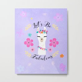 Let's Be Fabulous - Purple Cute Alpaca - Llama with Flowers Metal Print