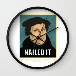 Luther NAILED IT Wall Clock