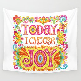 Today I Choose Joy Wall Tapestry