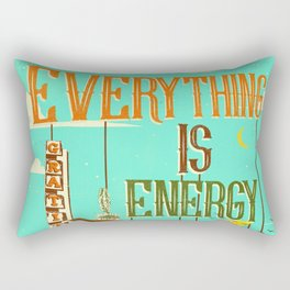 EVERYTHING IS ENERGY Rectangular Pillow