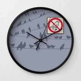 Birds Sign - NO droppings 1 Wall Clock