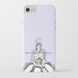 Only boring people are bored - Betty Draper  iPhone Case