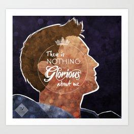 Nothing Glorious Art Print