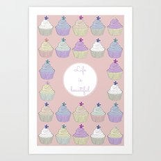 cupcakes life beautiful Art Print