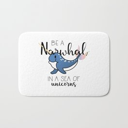 Be a Narwhal Bath Mat