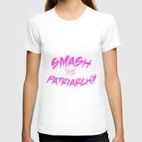 patriarchy T-shirts featuring Smash the Patriarchy by tjseesxe