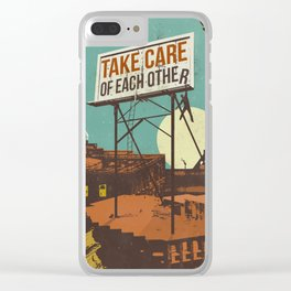 TAKE CARE OF EACH OTHER Clear iPhone Case