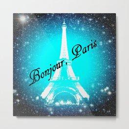Bonjour, Paris! Metal Print