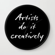 Artists Do It Creatively 2 Wall Clock