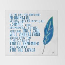 Something Meaningful Throw Blanket