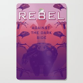 Rebel Against the Dark Side Propaganda Poster Cutting Board